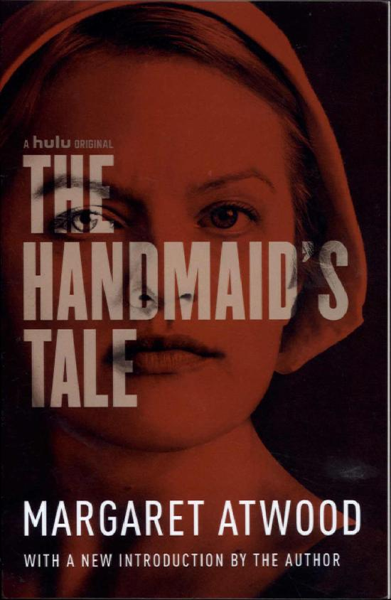 Atwood, Margaret: The Handmaid's Tale (Movie Tie-in)