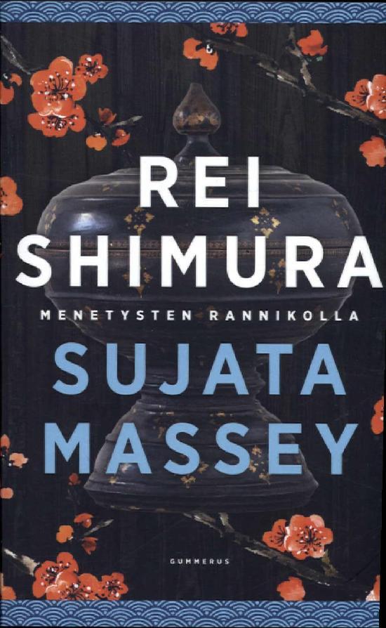 Massey, Sujata: Rei Shimura menetysten rannikolla
