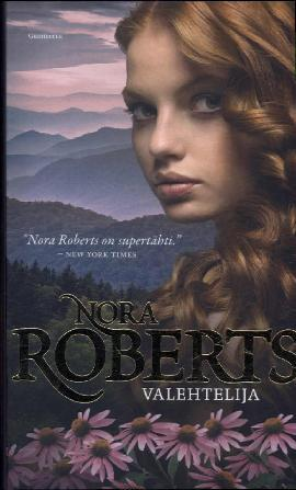 Roberts, Nora: Valehtelija