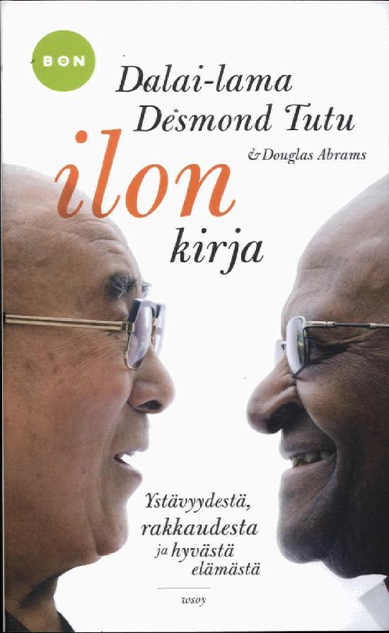 Dalai-lama, Desmond Tutu & Douglas Abrams: Ilon kirja