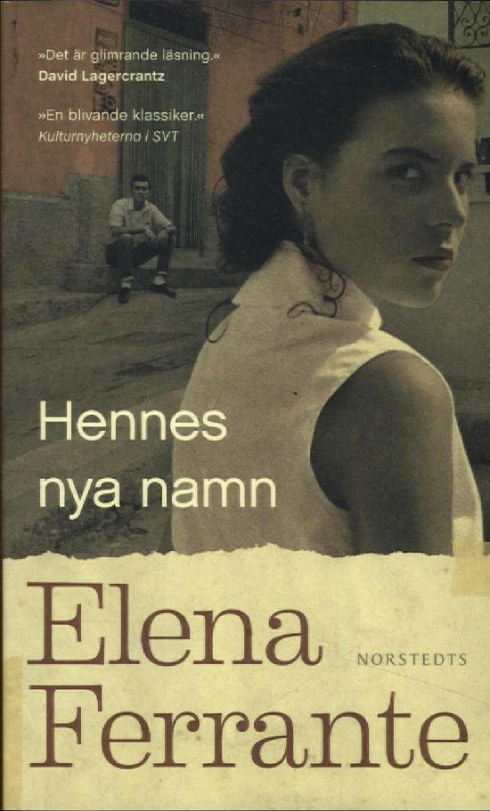 Ferrante, Elena: Hennes nya namn