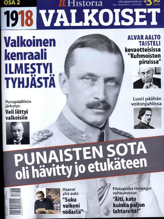 Iltalehti Teema Historia 1918 - Valkoiset