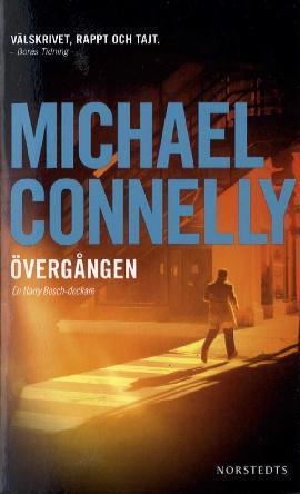 Connelly, Michael: Övergången