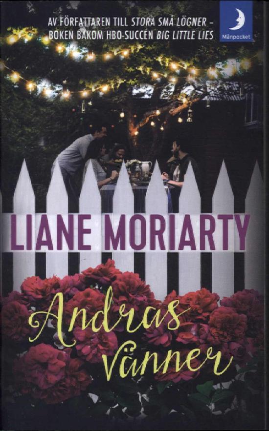 Moriarty, Liane: Andras vänner
