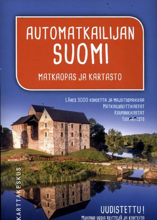 Automatkailijan Suomi - Matkaopas ja kartasto