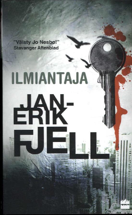Fjell, Jan-Erik: Ilmiantaja
