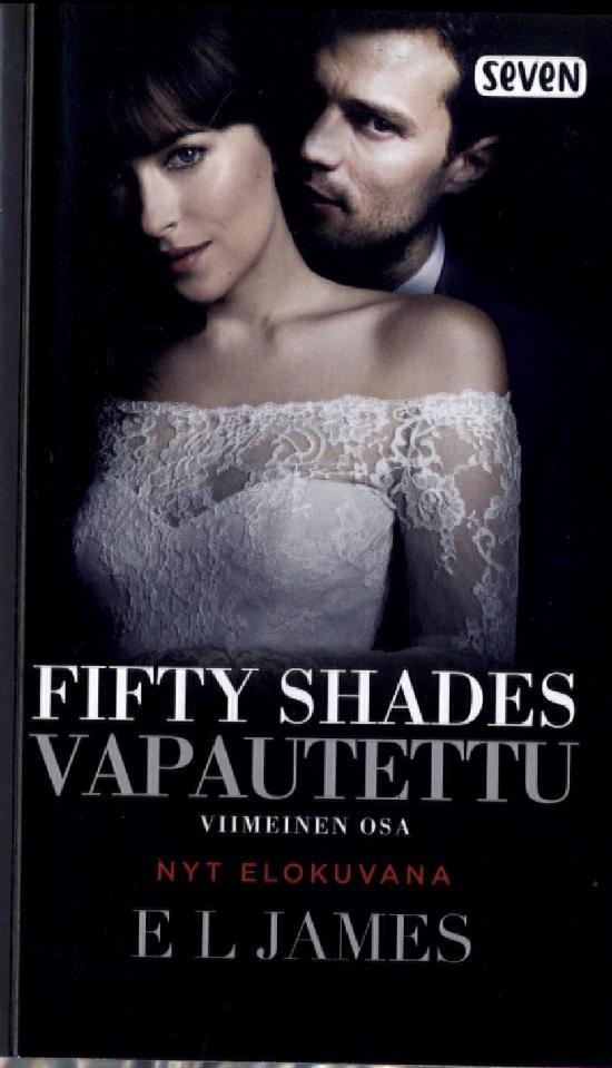 James, E.L: Fifty Shades  Vapautettu (Elokuvakansi)