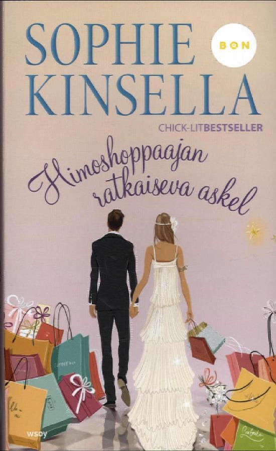 Kinsella, Sophie: Himoshoppaajan ratkaiseva askel
