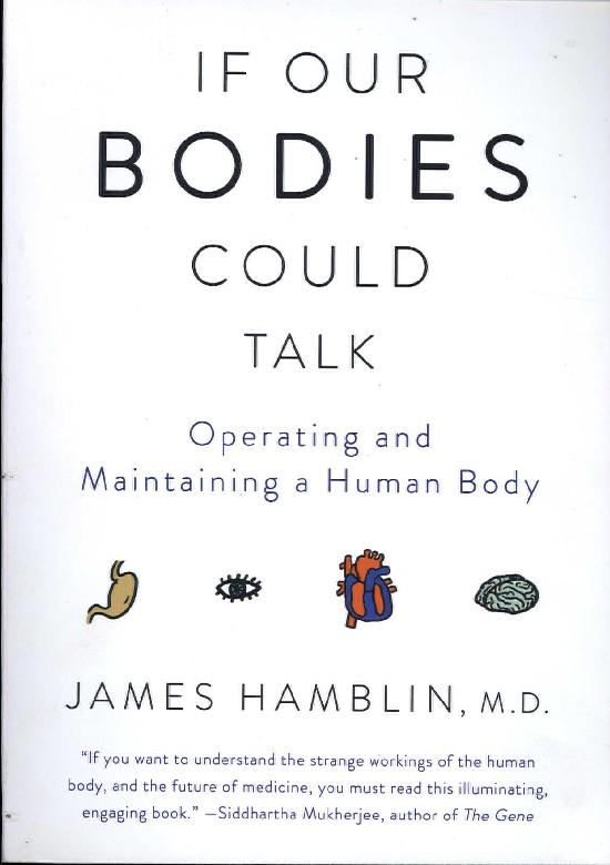 Hamblin, James: If Our Bodies Could Talk
