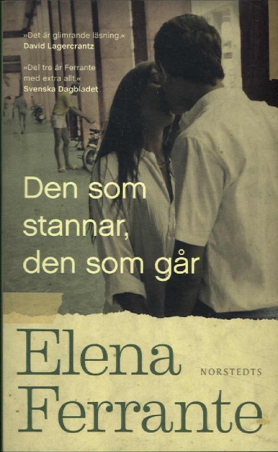 Ferrante, Elena: Den som stannar, den som går (3)