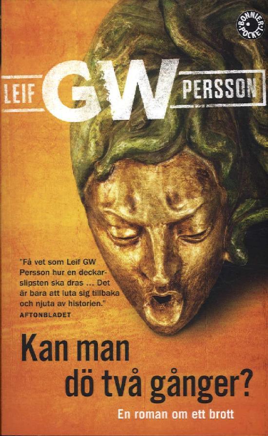 Persson, Leif GW: Kan man dö två gånger?
