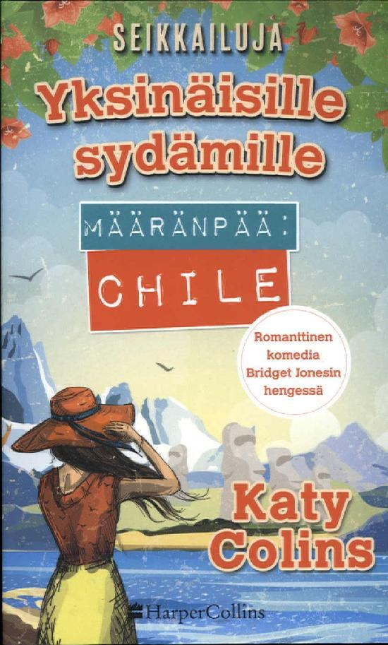 Colins, Katy: Määränpää: Chile