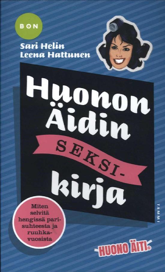 Helin, Sari: Huonon Äidin seksikirja