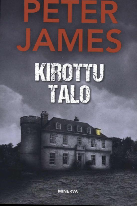 James, Peter: Kirottu talo