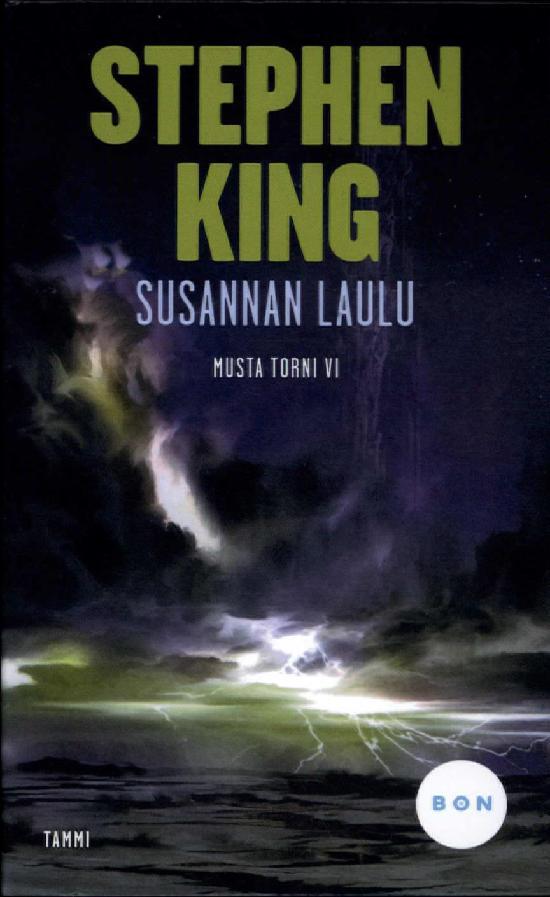 King, Stephen: Susannan laulu (Musta torni 6)