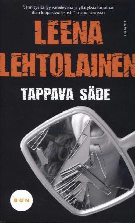 Lehtolainen, Leena: Tappava säde