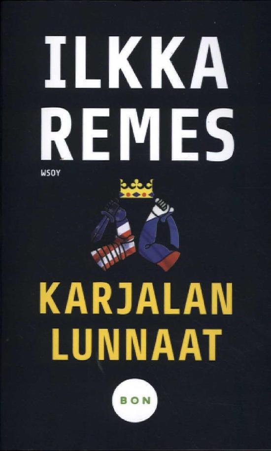 Remes, Ilkka: Karjalan lunnaat