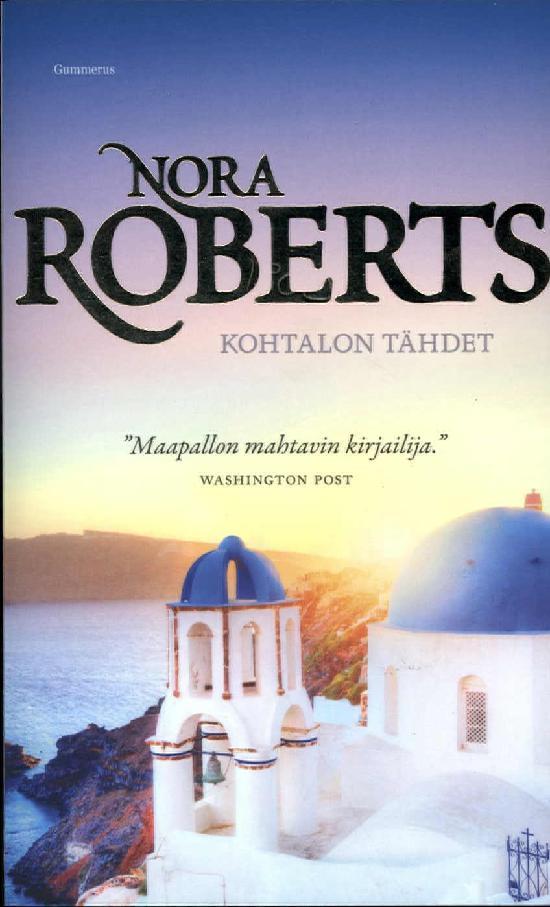 Roberts, Nora: Kohtalon tähdet
