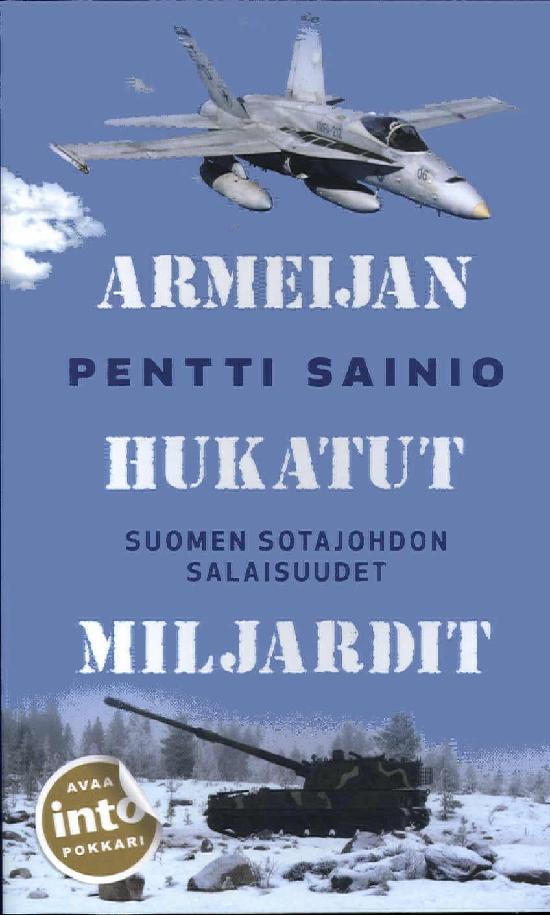 Sainio, Pentti: Armeijan hukatut miljardit