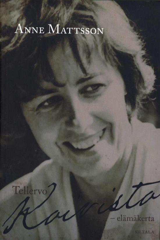 Mattsson, Anne: Tellervo Koivisto - Elämäkerta (Jättipokkari)