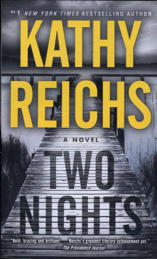 Reichs, Kathy: Two Nights