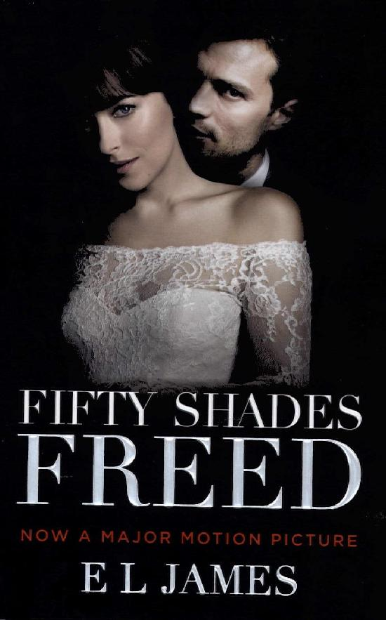 James, E. L: Fifty Shades Freed (Movie Tie-In)