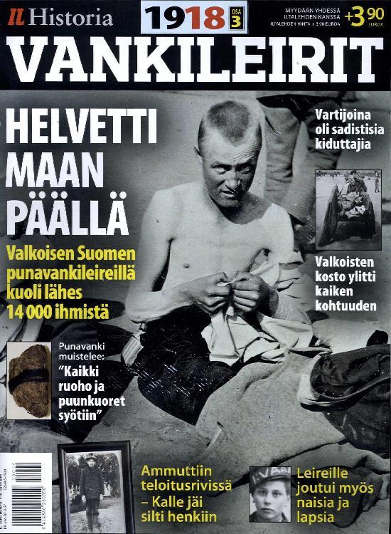 Iltalehti Teema Historia 1918 - Vankileirit