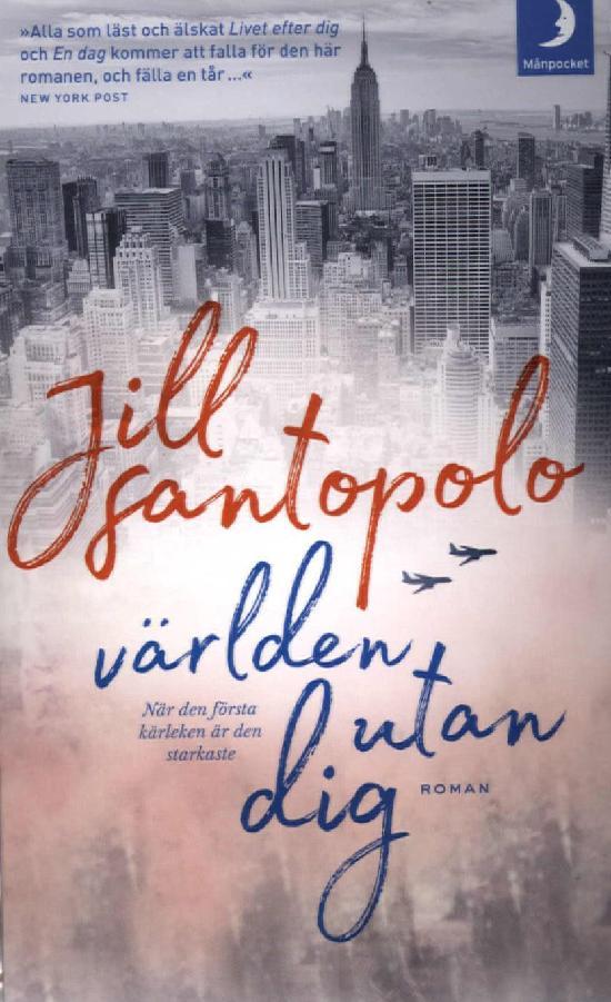 Santopolo, Jill: Världen utan dig