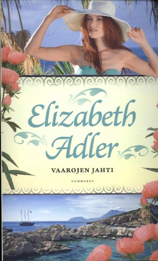 Adler Elizabeth, Vaarojen jahti