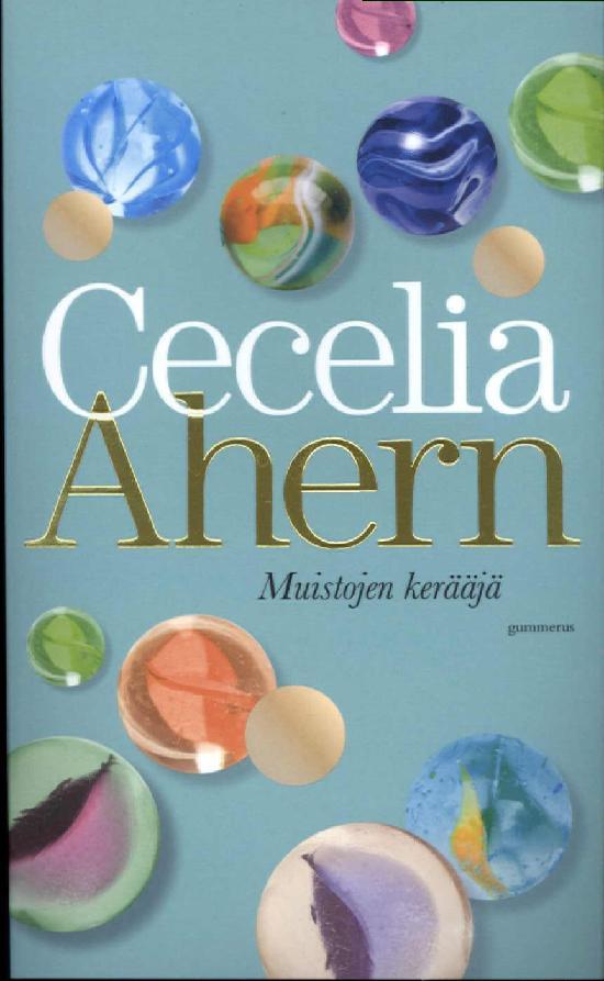 Ahern, Cecelia: Muistojen kerääjä