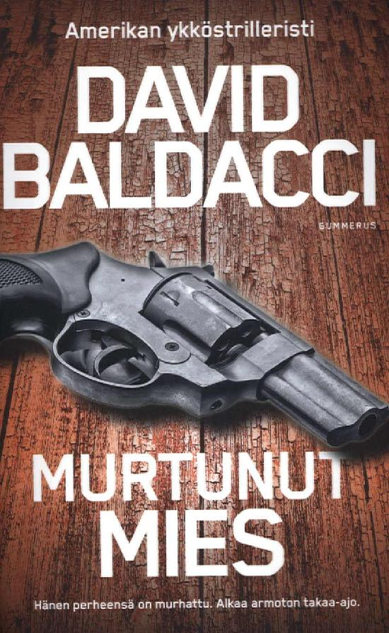 Baldacci, David: Murtunut mies
