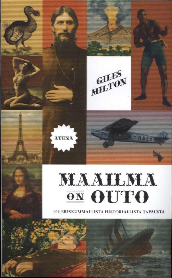 Milton, Giles: Maailma on outo