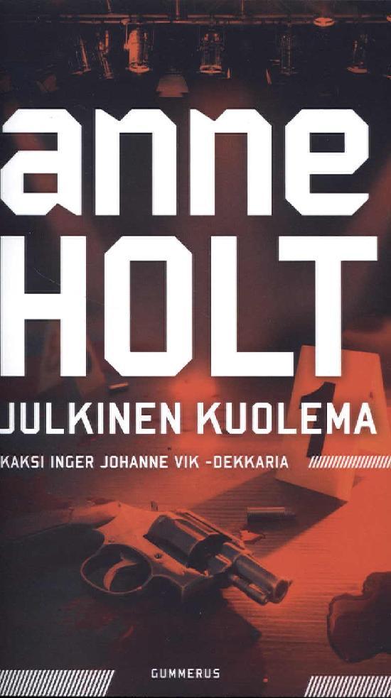 Holt, Anne: Julkinen kuolema