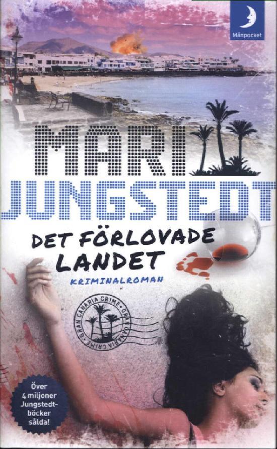 Jungstedt, Mari: Det förlovade landet