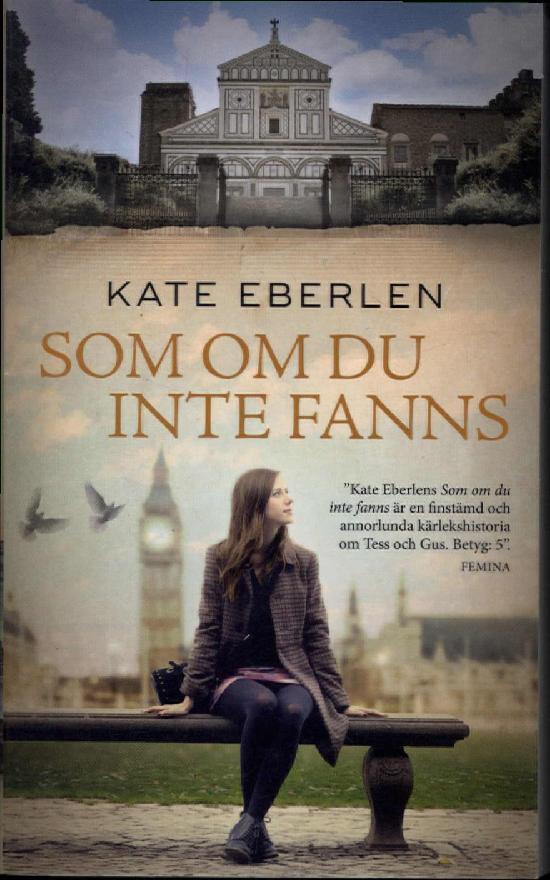Eberlen, Kate: Som om du inte fanns