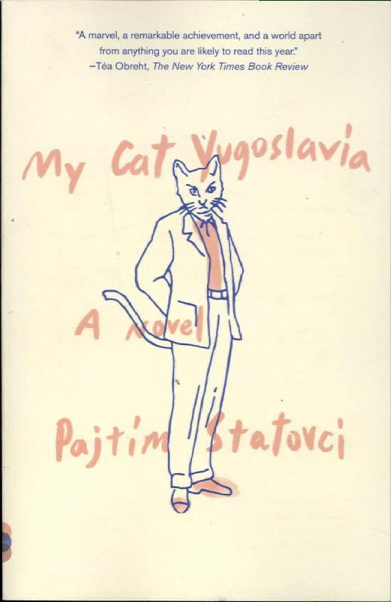 Statovci, Pajtim: My Cat Yugoslavia