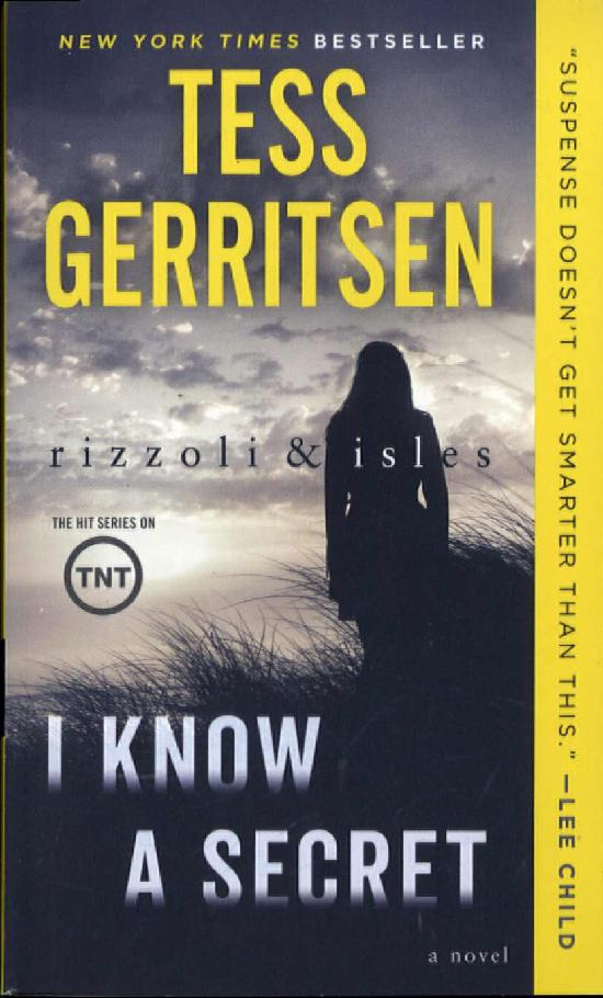 Gerritsen, Tess: I Know a Secret