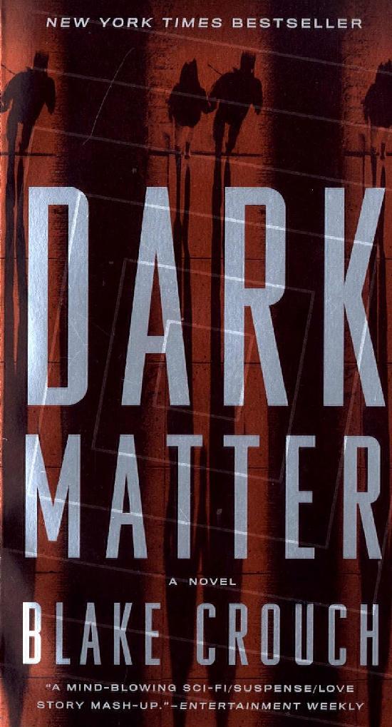 Crouch, Blake: Dark Matter