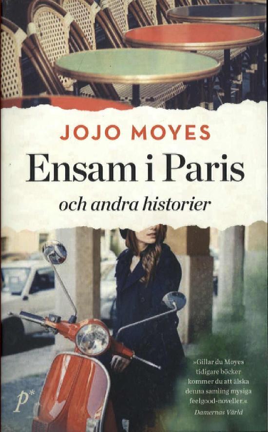 Moyes, Jojo: Ensam i Paris och andra historier