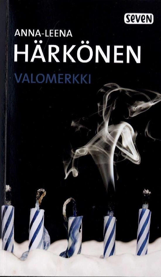 Härkönen, Anna-Leena: Valomerkki