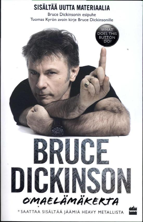 Dickinson, Bruce: Omaelämäkerta (Jättipokkari)
