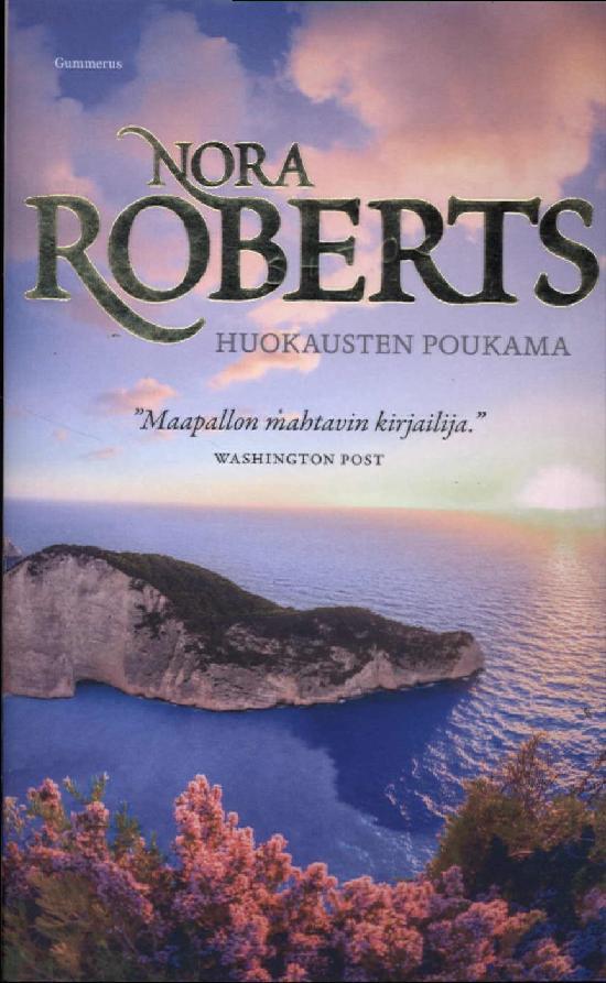 Roberts, Nora: Huokausten Poukama
