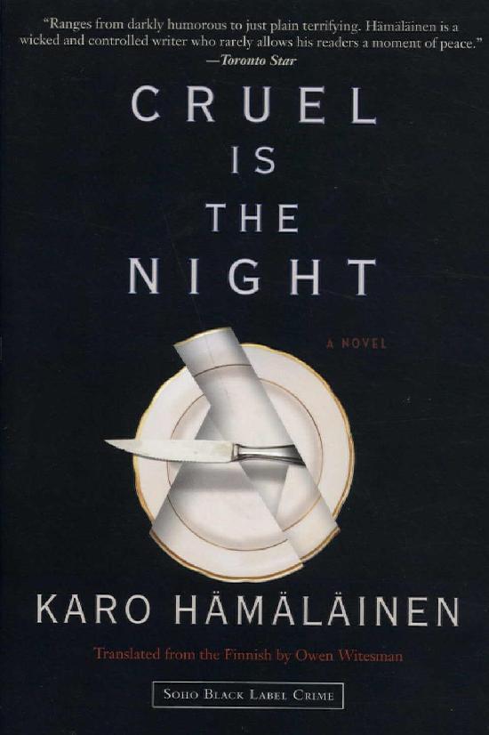 Hämäläinen, Karo: Cruel Is The Night
