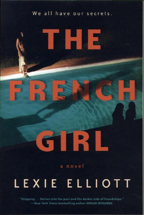 Elliott, Lexie: The French Girl
