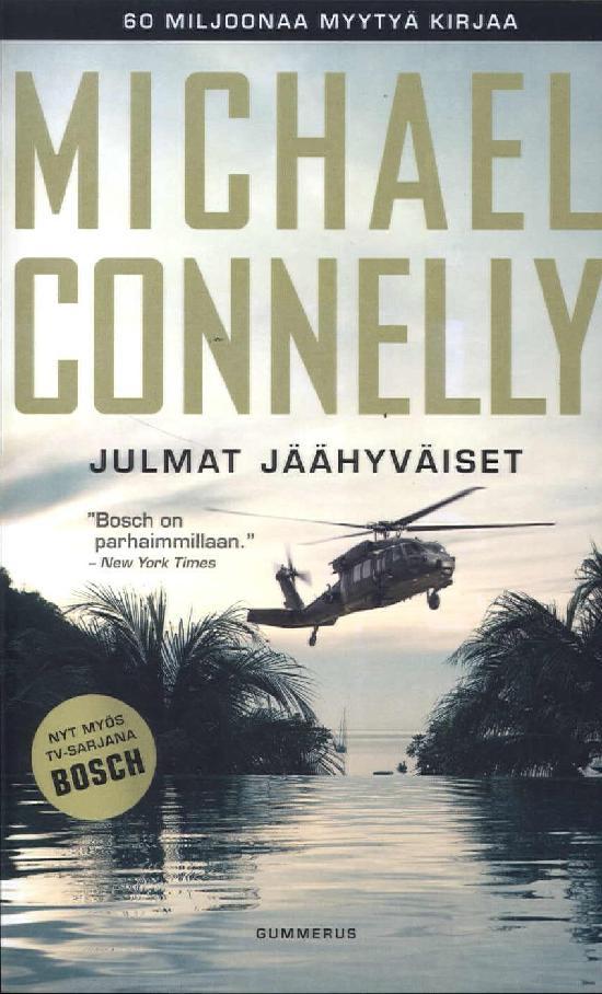 Connelly, Michael: Julmat jäähyväiset