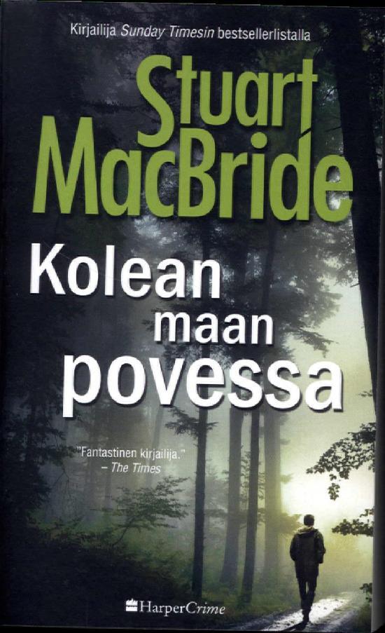McBride, Stuart: Kolean maan povessa