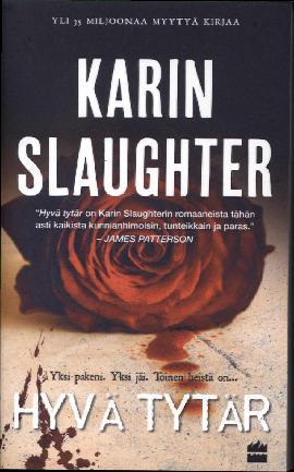 Slaughter, Karin: Hyvä tytär