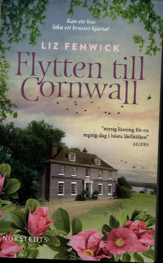 Fenwick, Liz: Flytten till Cornwall