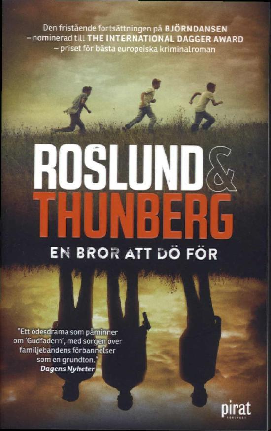 Roslund & Thunberg: En bror att dö för