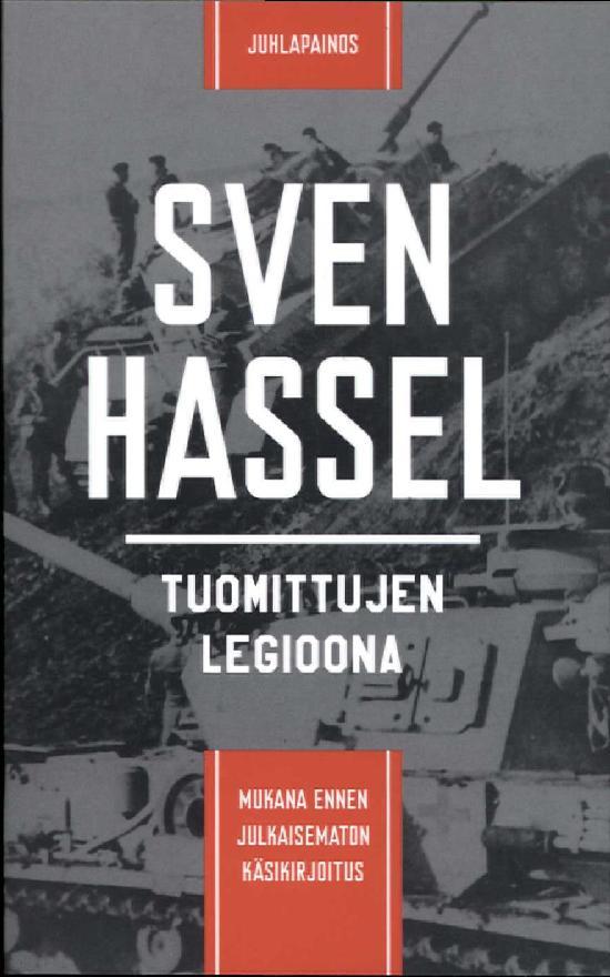 Hassel, Sven: Tuomittujen legioona